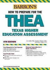 How to Prepare for the THEA: Texas Higher Education Assessment (Barron's THEA (T
