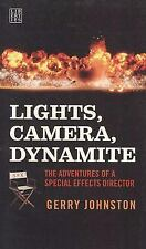 Lights, Camera, Dynamite: The Adventures of a Special Effects Director-ExLibrary