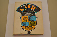 A Pictorial History of Radio by Irving Settel (1967, Hardback)