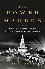 The Power Makers: Steam, Electricity, and the Men Who Invented Modern America, K