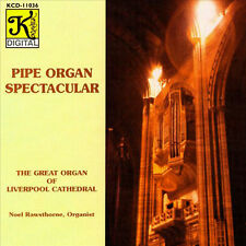 Noel Rawsthorne / Pipe Organ Spectacular - Liverpool Cathedral  CD Neu / OVP