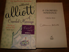 A Crowded Marriage  Catherine Alliott ,SIGNED FIRST EDITION HARDBACK