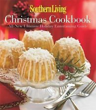 Christmas Cookbook : All-New Ultimate Holiday Entertaining Guide by Sunset...