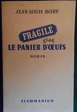 Jean-Louis BORY, Fragile ou le panier d'oeufs (1950) Édition originale numérotée