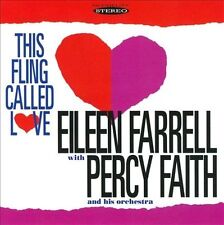 This Fling Called Love by Eileen Farrell (Soprano Vocals)/Percy Faith & His...