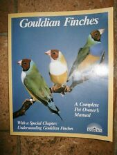 Gouldian finches a complete pet owner's manual