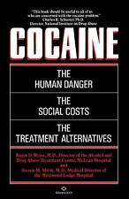 Cocaine by Steven M. Mirin and Roger D. Weiss (1987, Paperback)