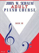 John W. Schaum Adult Piano Course: Book 3 (1946 Music Book)