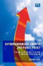 Entrepreneurship, Growth and Public Policy: Prelude to a Knowledge Spillover The