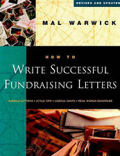 How to Write Successful Fundraising Letters (The Mal Warwick Fundraising Series)
