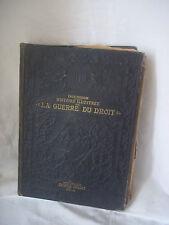 livre ancien illustré LA GUERRE DU DROIT