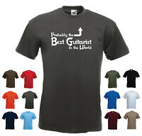 'Probably the Best Guitarist in the World' Funny Bass Band Guitar T-shirt