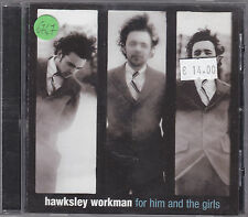 HAWKSLEY WORKMAN - for him and the girls CD