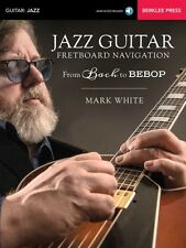 Jazz Guitar Fretboard Navigation - From Bach to Bebop Berklee Book NEW 000154107