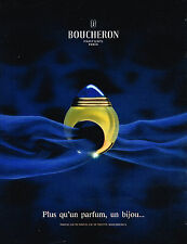 PUBLICITE ADVERTISING  1990   BOUCHERON  parfum bijou