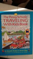 Penny Whistle Traveling with Kids Books: Whether by Boat, Train, Car, or Plane..