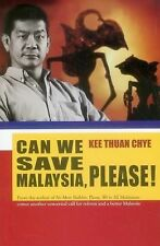 Can We Save Malaysia, Please? by Kee Thuan Chye (2014, Paperback)