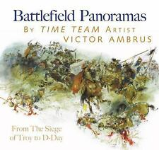 Battlefield Panoramas: From the Siege of Troy to D-Day, Ambrus, Victor