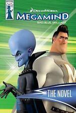Megamind: The Novel by Lauren Alexander, Good Book