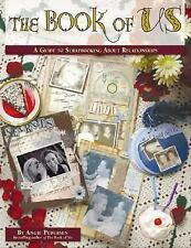 The Book of Us: A Guide to Scrapbooking About Relationships, Pederson, Angie, Go