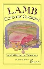 Lamb Country Cooking: Lamb with All the Trimmings