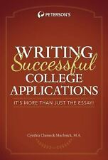Writing Successful College Applications: It's More Than Just the Essay, Muchnick