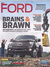 My Ford Magazine Fall 2016 2017 Super Duty Focus RS RX News
