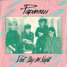 DISCO 45 Giri    Paparazzi – Don't Stay All Night / In A Manner Of Speaking