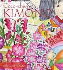 Sealed New Coco-Chan's Kimono - Kumiko Sudo Hardcover book Japan Quilting Nature