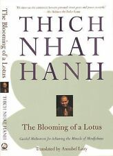 The Blooming of a Lotus: Guided Meditations for Achieving the Miracle of Mindfu