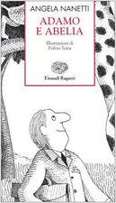 Adamo e Abelia - Angela Nanetti - Libro nuovo in offerta !