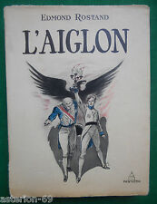 L'AIGLON EDMOND ROSTAND ILLS A.GALLAND 1947 PANTHEON