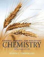 General Organic & Biological Chemistry: Structures of Life-5E Timberlake, NEW US