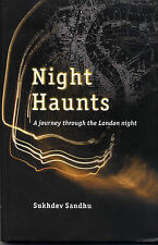 Night Haunts: A Journey Through the London Night,ACCEPTABLE Book