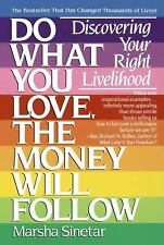 Acc, Do What You Love, The Money Will Follow: Discovering Your Right Livelihood,