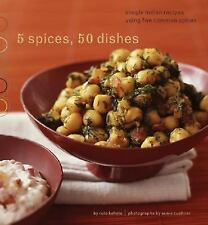 5 Spices, 50 Dishes: Simple Indian Recipes Using Five Common Spices-ExLibrary