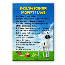 ENGLISH POINTER Property Laws FRIDGE MAGNET No 1 DOG