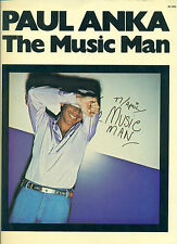 "PAUL ANKA  ""THE MUSIC MAN""  PIANO/VOCAL/GUITAR CHORDS MUSIC BOOK COLLECTORS ITEM"
