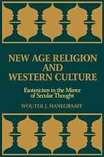 New Age Religion and Western Culture : Esotericism in the Mirror of Secular...