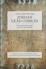 The Case for the Jordan Lead Codices: The Mystery of the Sealed Books