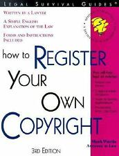 How to Register Your Own Copyright: With Forms, Mark Warda, New Book