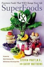 SuperFoods Rx: Fourteen Foods That Will Change Your Life, Steven G. Pratt, Kathy