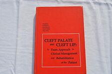 Libro De la hendidura Paladar y de la hendidura Labios: Un Equipo De Approach to