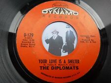 7'' The Diplomats Your Love Is A Shelter On Dynamo In Ex (Soul)