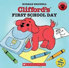 Clifford's First School Day (Clifford the Small Red Puppy), Norman Bridwell, Goo