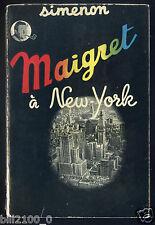 SIMENON . Maigret à new-york . 1954 .