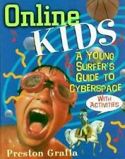 Online Kids: A Young Surfer's Guide to Cyberspace-ExLibrary