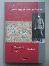 Ds Kriegstagebuch des Edesheimer Winzers Adam Bourdy von 1914/15 von 2006 Pfalz