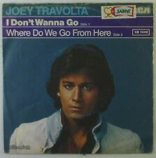 "7"" Single - Joey Travolta - I Don't Wanna Go / Where Do We Go From Here - S935h"