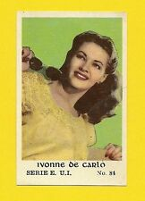 Yvonne De Carlo #81  Movie Actress 1950s Card from Holland  Have a Look!